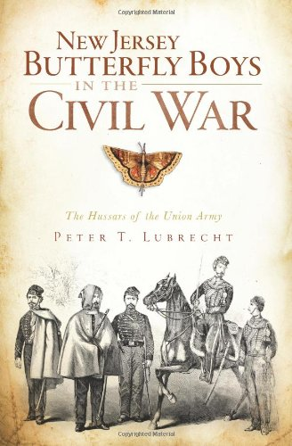 9781609491321: New Jersey Butterfly Boys in the Civil War:: The Hussars of the Union Army (Civil War Series)