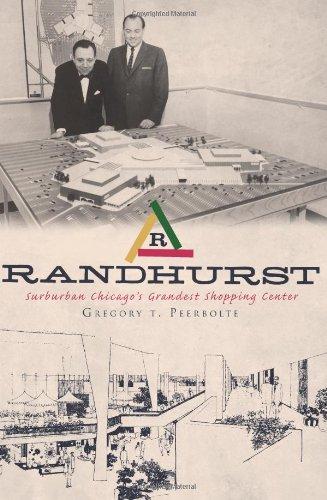 9781609491475: Randhurst: Suburban Chicago's Grandest Shopping Center (Landmarks)