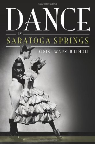 9781609491673: Dance in Saratoga Springs