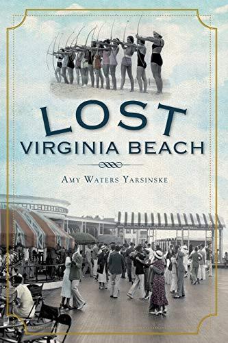 9781609492045: Lost Virginia Beach