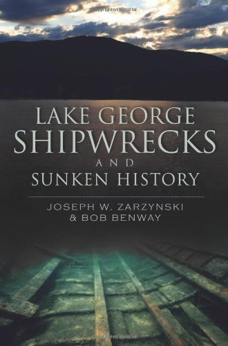 9781609492205: Lake George Shipwrecks and Sunken History (Disaster)