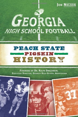 Georgia High School Football: Peach State Pigskin History