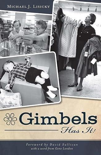 9781609493073: Gimbels Has It!