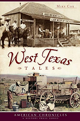 West Texas Tales: Cox, Mike