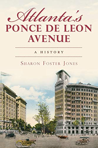 9781609493493: Atlanta's Ponce de Leon Avenue:: A History