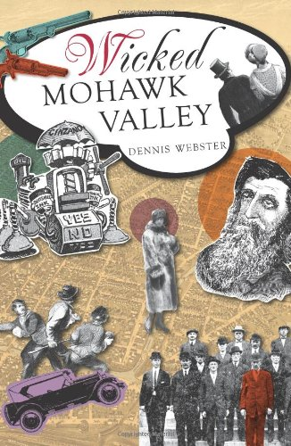 9781609493905: Wicked Mohawk Valley