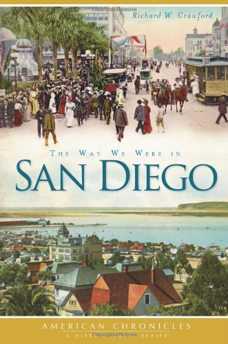 9781609494414: The Way We Were in San Diego (American Chronicles)