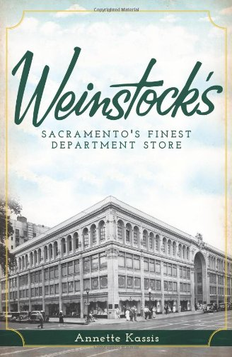 9781609494445: Weinstock's:: Sacramento's Finest Department Store (Landmarks)