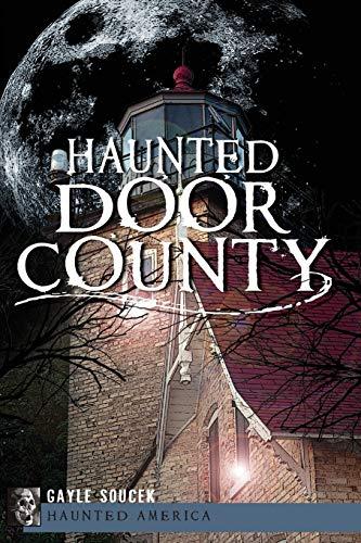 Haunted Door County: Gayle Soucek