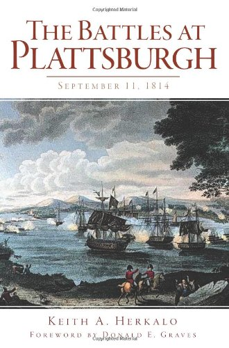9781609495169: The Battles at Plattsburgh: September 11, 1814