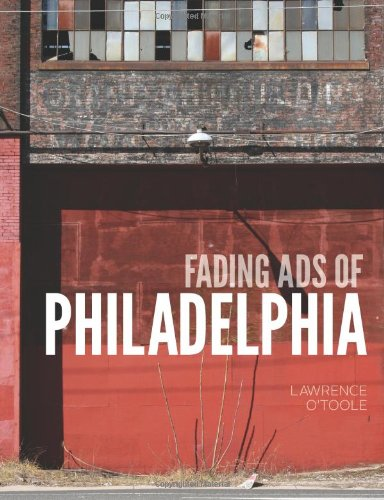 Fading Ads of Philadelphia: O'Toole, Lawrence