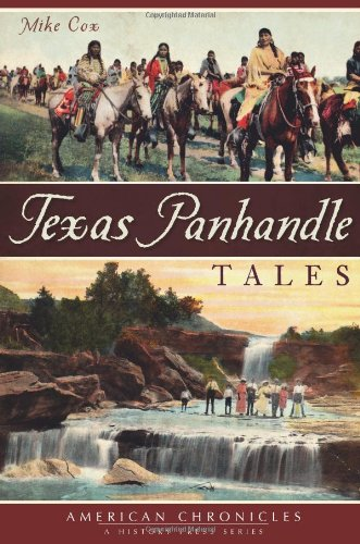 9781609496111: Texas Panhandle Tales (American Chronicles)