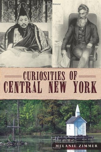 9781609496661: Curiosities of Central New York