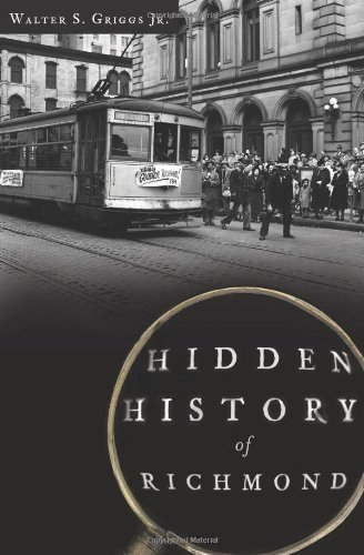 Hidden History of Richmond: Griggs, Walter S., Jr.