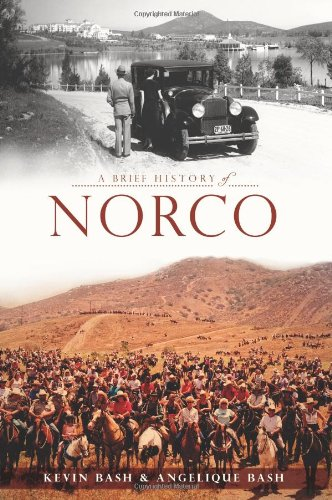 9781609497019: A Brief History of Norco