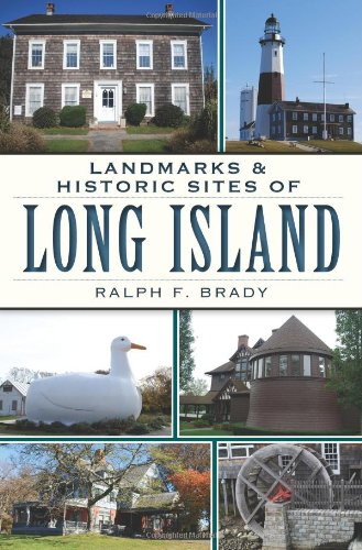 9781609497262: Landmarks & Historic Sites of Long Island