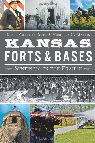 9781609498269: Kansas Forts and Bases:: Sentinels on the Prairie