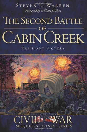 9781609498320: The Second Battle of Cabin Creek:: Brilliant Victory (Civil War Series)
