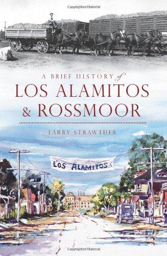 9781609498610: A Brief History of Los Alamitos-Rossmoor