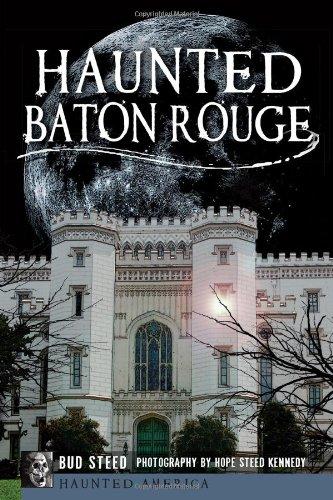 Haunted Baton Rouge (Haunted America): Steed, Bud