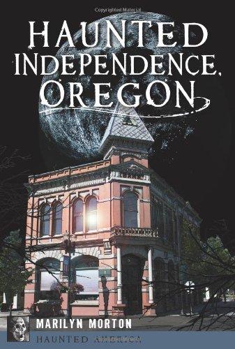 9781609498726: Haunted Independence, Oregon (Haunted America)