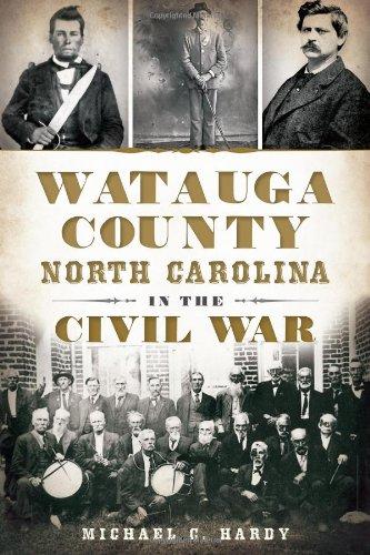 9781609498887: Watauga County, North Carolina, in the Civil War