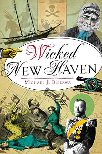 9781609498894: Wicked New Haven