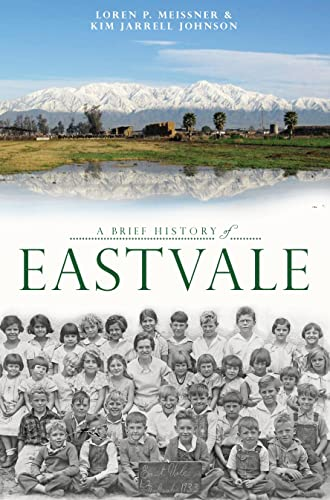 9781609499501: A Brief History of Eastvale