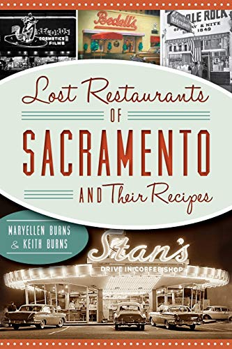Lost Restaurants of Sacramento