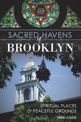 9781609499822: Sacred Havens of Brooklyn:: Spiritual Places and Peaceful Grounds (Landmarks)