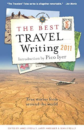 9781609520083: The Best Travel Writing 2011: True Stories from Around the World
