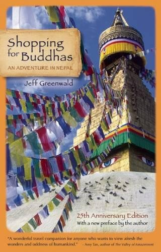 9781609520946: Shopping for Buddhas: An Adventure in Nepal