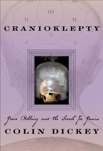 9781609530105: Cranioklepty: Grave Robbing and the Search for Genius