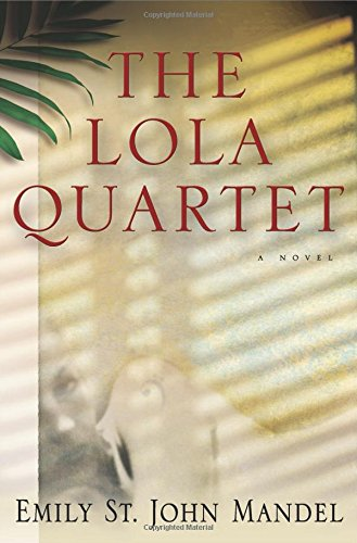 9781609530792: The Lola Quartet