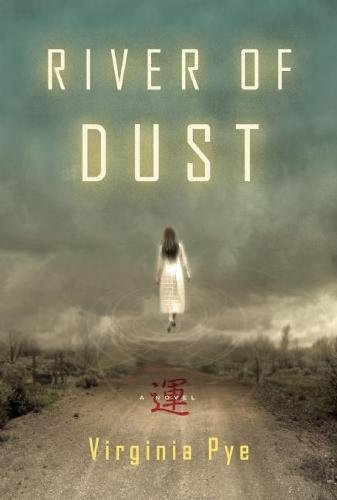 River of Dust: Pye, Virginia
