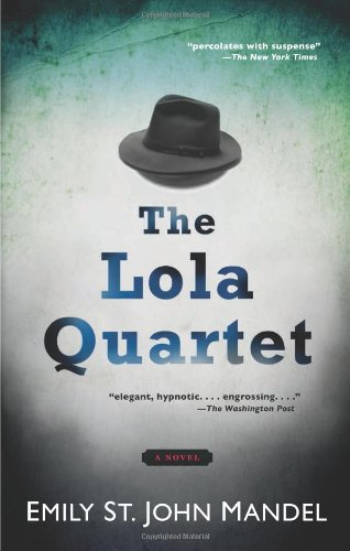 9781609530990: The Lola Quartet