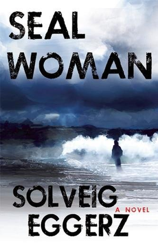 9781609531058: Seal Woman
