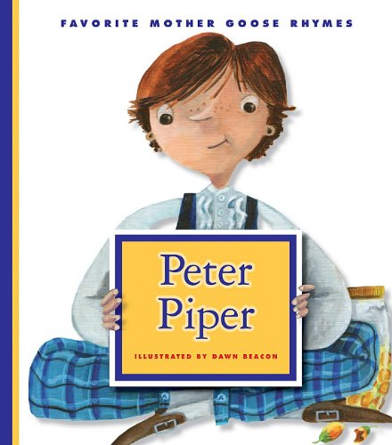 9781609542825: Peter Piper (Favorite Mother Goose Rhymes)