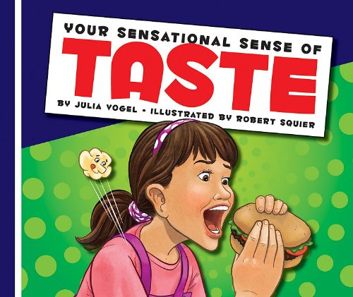 Your Sensational Sense of Taste (Library Binding): Julia Vogel