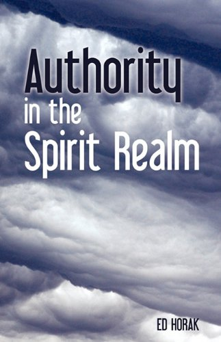 9781609570057: Authority In The Spirit Realm