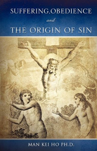 9781609570088: Suffering, Obedience and the Origin of Sin
