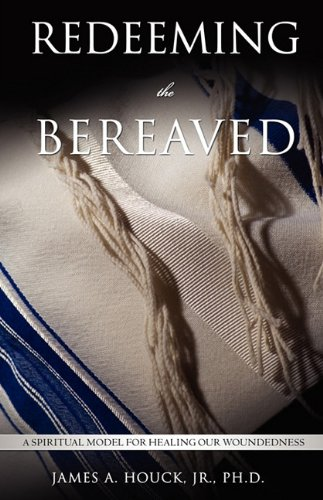 9781609570118: REDEEMING THE BEREAVED