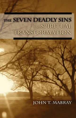 9781609570279: The Seven Deadly Sins and Spiritual Transformation