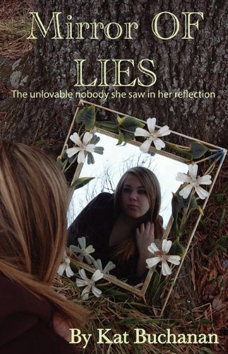 Mirror of Lies: Buchanan, Kat