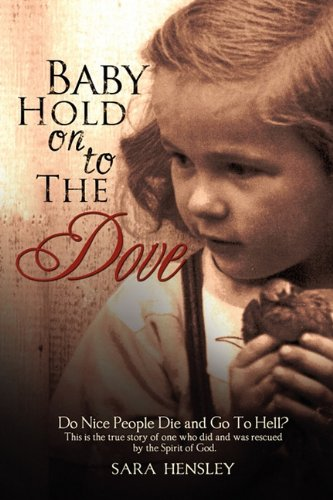 9781609571238: Baby Hold On To The Dove