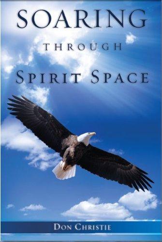 9781609571849: Soaring Through Spirit Space