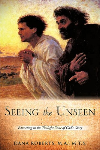 9781609572211: Seeing the Unseen