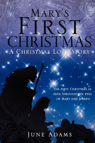 9781609572396: Mary's First Christmas