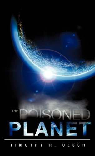 9781609573102: The Poisoned Planet