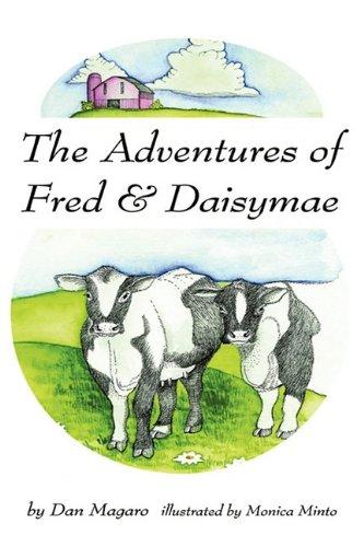 The Adventures of Fred Daisymae: Dan Magaro